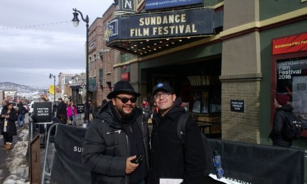 OBSERVATIONS OF A YOUNG CHICANO FILMMAKER AT SUNDANCE 2016…