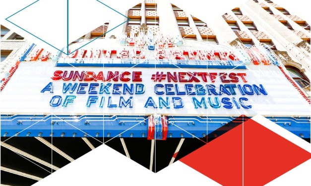 Sundance Next Fest – Sundance Film Festival in the Mecca of Film