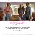 Always Remember Me: Grief's a Party